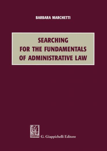 Searching for the Fundamentals of Administrative Law