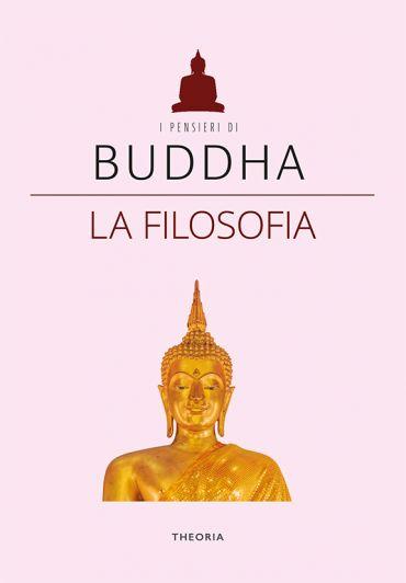 Buddha. La filosofia ePub