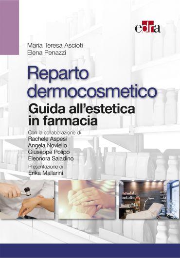 Reparto dermocosmetico - Guida all'estetica in farmacia ePub