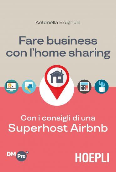 Fare business con l'home sharing ePub