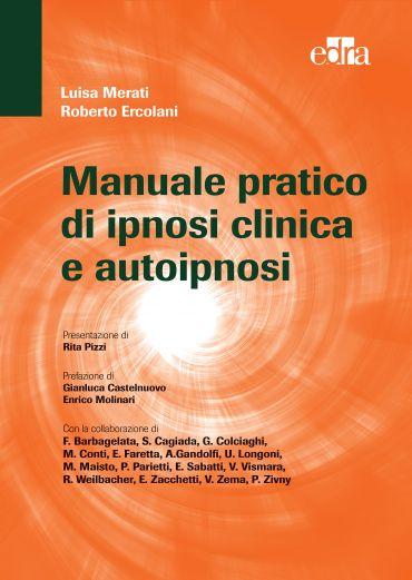 Manuale pratico di ipnosi clinica e autoipnosi ePub