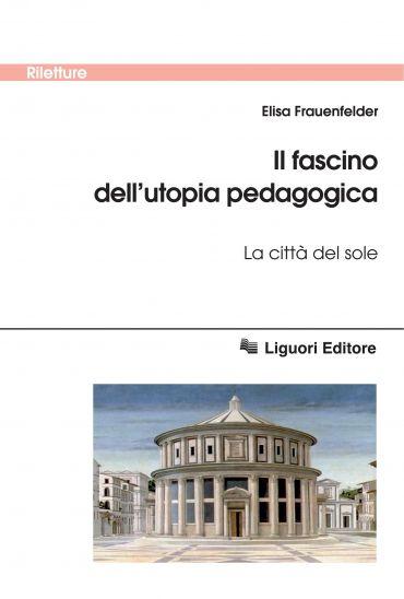 Il fascino dell'utopia pedagogica
