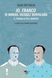 Io, Franco di Manuel Vázquez Montalbán ePub