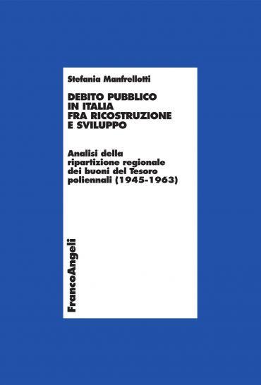 Debito pubblico in Italia fra ricostruzione e sviluppo. Analisi