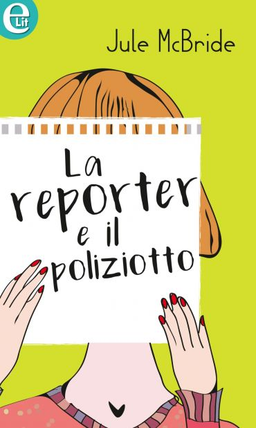 La reporter e il poliziotto (eLit) ePub