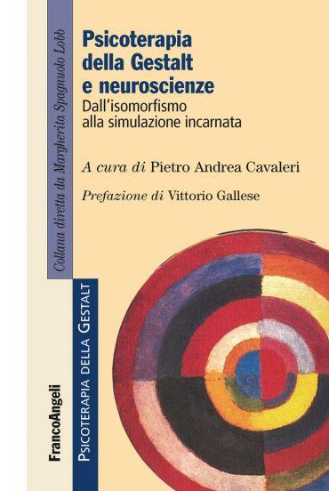 Psicoterapia della Gestalt e neuroscienze. Dall'isomorfismo alla