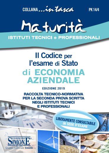 Il Codice per l'esame di Stato di Economia Aziendale...in tasca