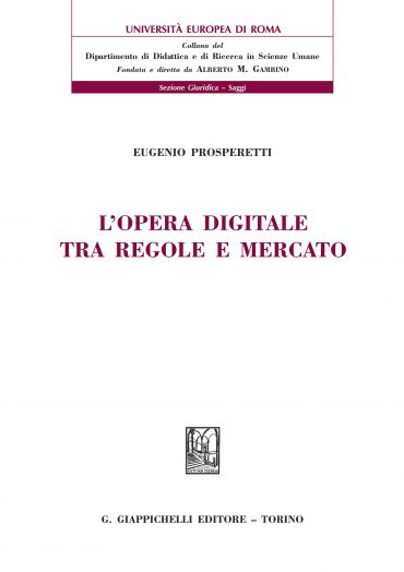 L'opera digitale tra regole e mercato