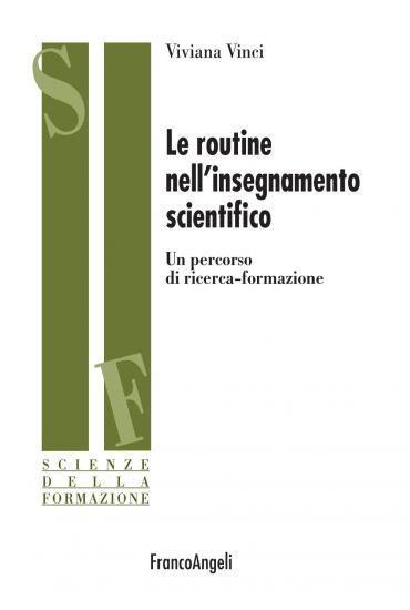 La routine nell'insegnamento scientifico. Un percorso di ricerca