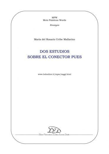 Dos estudios sobre el uso del conector 'pues'