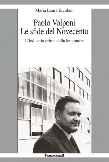 Paolo Volponi Le sfide del Novecento