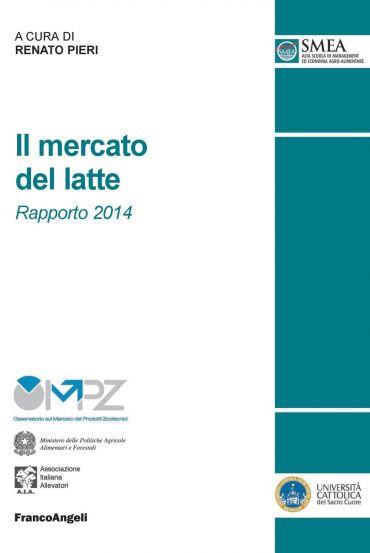 Il mercato del latte. Rapporto 2014