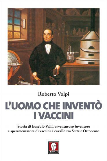 L'uomo che inventò i vaccini ePub