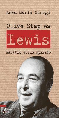 Clive Staples Lewis. Maestro dello spirito ePub