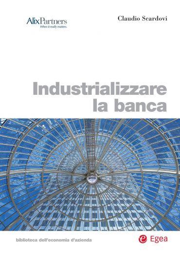 Industrializzare la banca