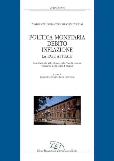 Politica monetaria, debito, inflazione. La fase attuale
