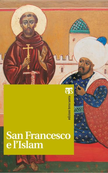 San Francesco e l'Islam