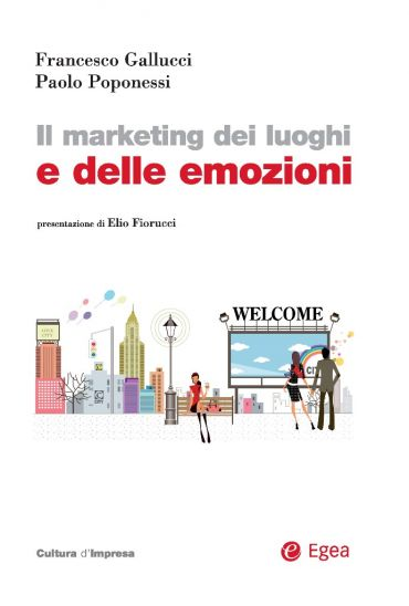 Il marketing dei luoghi e delle emozioni ePub