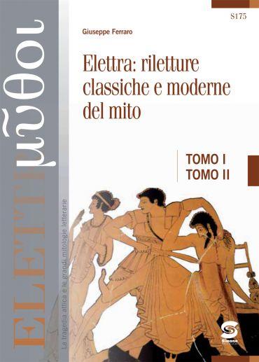 Euripide - Elettra + Elettra: riletture classiche e moderne del