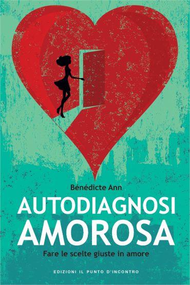 Autodiagnosi amorosa ePub