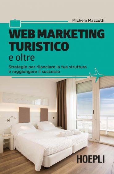 Web marketing turistico e oltre ePub