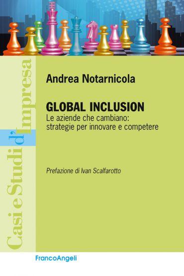Global Inclusion. Le aziende che cambiano: strategie per innovar