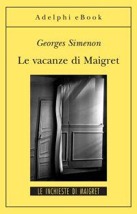Le vacanze di Maigret ePub
