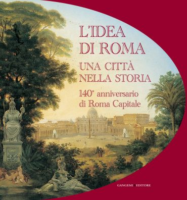L'idea di Roma. Una città nella storia. ePub