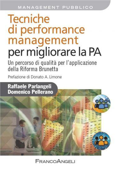 Tecniche di performance management per migliorare la PA. Un perc