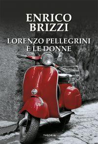 Lorenzo Pellegrini e le donne ePub