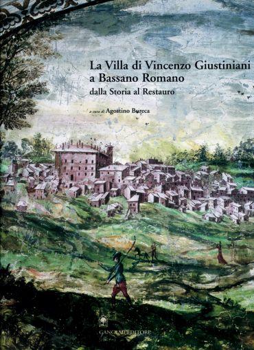 La villa di Vincenzo Giustiniani a Bassano Romano ePub