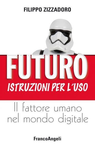 Futuro: istruzioni per l'uso