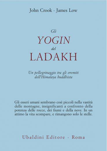 Gli yogin del Ladakh ePub