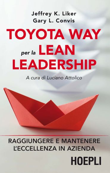 Toyota Way per la Lean Leadership ePub