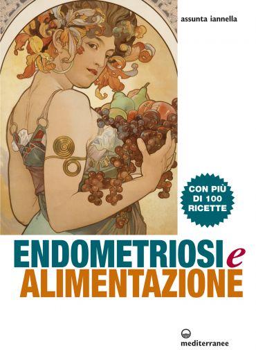 Endometriosi e alimentazione ePub