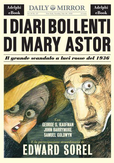 I diari bollenti di Mary Astor ePub