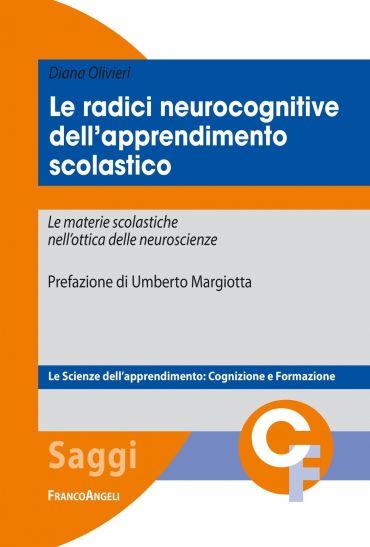 Le radici neurocognitive dell'apprendimento scolastico. Le mater