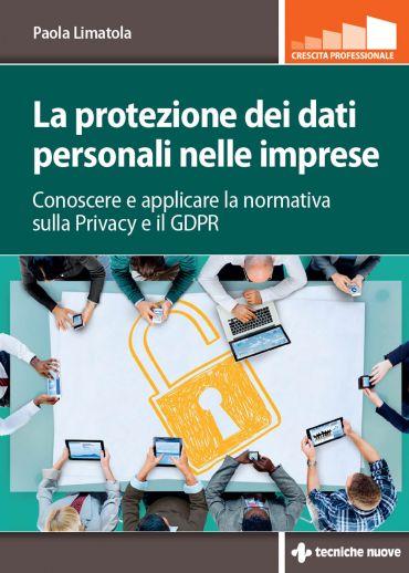 La protezione dei dati personali nelle imprese ePub