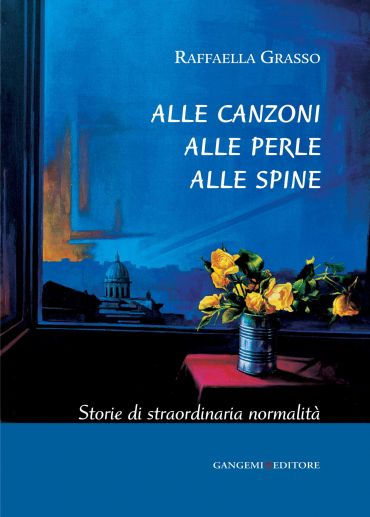 Alle canzoni alle perle alle spine ePub