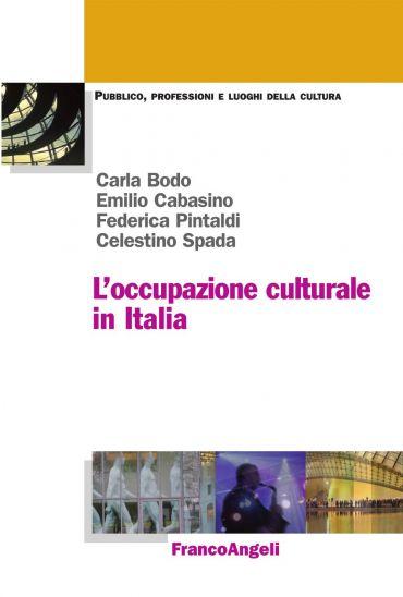 L'occupazione culturale in Italia