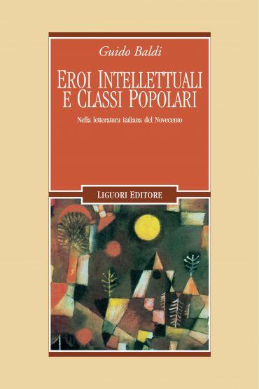 Eroi intellettuali e classi popolari