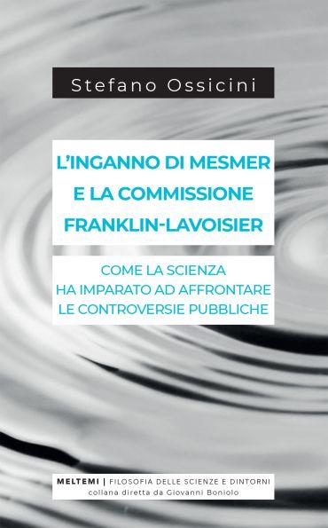 L'inganno di Mesmer e la commissione Franklin-Lavoisier ePub