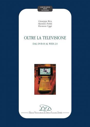 Oltre la televisione. Dal DVB-H al Web 2.0