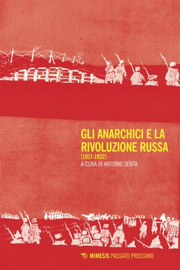 Gli anarchici e la Rivoluzione russa ePub