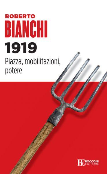 1919. Piazza, mobilitazioni, potere ePub