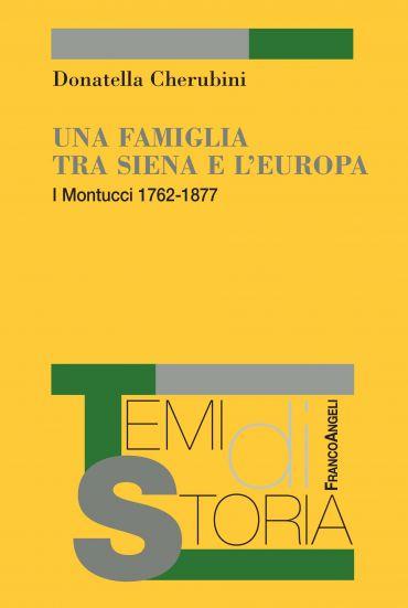 Una famiglia tra Siena e l'Europa