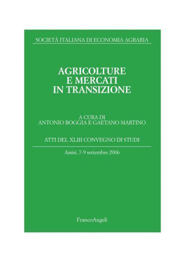 Agricolture e mercati in transizione. Atti del XLIII Convegno di