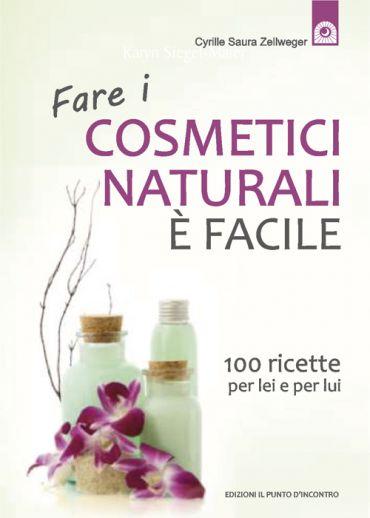 Fare i cosmetici naturali è facile ePub