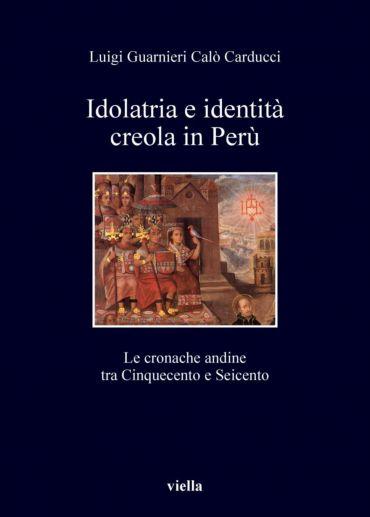 Idolatria e identità creola in Perù