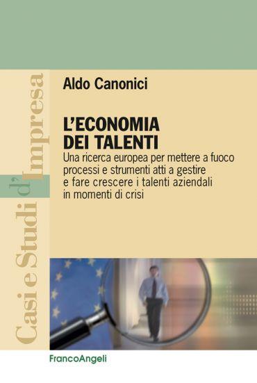 L'economia dei talenti. Una ricerca europea per mettere a fuoco